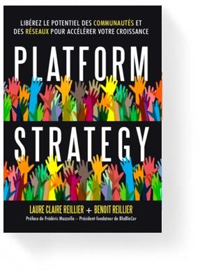 Platform Strategy: Libérez le potentiel des communautés et des réseaux pour accélérer votre croissance